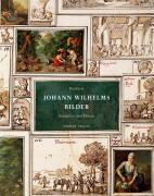 Kurfürst Johann Wilhelms Bilder: Band I. Der Sammler und Mäzen