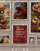 Kurfurst Johann Wilhelms Bilder / Paintings of Elector Johann Wilhelm Von Der Pfalz - TWO (2) VOLUME SET