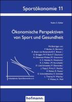 Ökonomische Perspektiven von Sport und Gesundheit