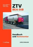 ZTV BEA-StB: Handbuch und Kommentar - Straßenerhaltung in Asphaltbauweisen