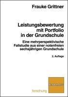 Leistungsbewertung mit Portfolio in der Grundschule - Grittner, Frauke