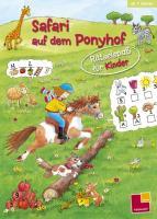 Rätselspaß für Kinder. Safari auf dem Ponyhof