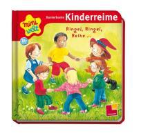 Miniwelt: Kunterbunte Kinderreime. Ringel, Ringel, Reihe ...