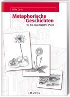 Metaphorische Geschichten für die pädagogische Praxis