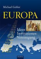 EUROPA: Ideen ? Institutionen ? Vereinigung