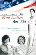 Die First Ladies der USA: Von Martha Washington bis Hillary Clinton