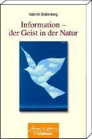 Information - Der Geist in der Natur: Wissen & Leben
