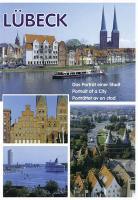 Lübeck - Das Porträt einer Stadt: Portrait of a City / Porträttet av en stad