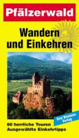 Wandern und Einkehren, Bd.7, Pfälzerwald