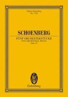 Fünf Orchesterstücke: Originalfassung. op. 16. Orchester. Studienpartitur. (Eulenburg Studienpartituren)