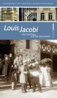 Louis Jacobi: Bad Homburg und sein Baumeister