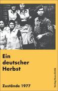 Ein deutscher Herbst: Zustände 1977