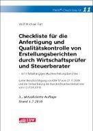 Checkliste für die Anfertigung und Qualitätskontrolle von Erstellungsberichten durch Wirtschaftsprüfer und Steuerberater