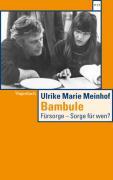 Bambule: Fürsorge - Sorge für wen? (WAT)