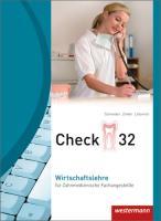 Check 32 / für Zahnmedizinische Fachangestellte: Check 32: Wirtschaftslehre für Zahnmedizinische Fachangestellte: Schülerband