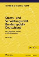 Staats- und Verwaltungsrecht Bundesrepublik Deutschland: Mit Europarecht