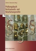 Prüfungsbuch. Rechtsanwalts- und Notarfachangestellte
