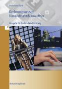 Rechnungswesen Bürokaufmann /Bürokauffrau - Ausgabe Baden-Württemberg
