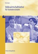 Volkswirtschaftslehre für Fachoberschulen