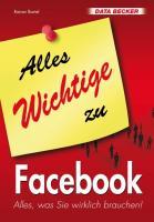 Alles Wichtige zu Facebook