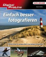 Digital ProLine Besser Fotografieren