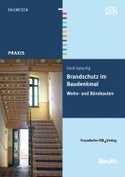 Brandschutz im Baudenkmal. Wohn- und Bürobauten.