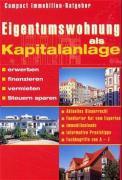 Eigentumswohnung als Kapitalanlage (Compact Immobilien-Ratgeber)