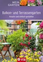 Balkon- und Terrassengarten