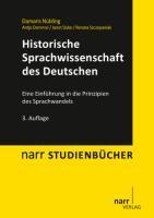 Historische Sprachwissenschaft des Deutschen: Eine Einführung in die Prinzipien des Sprachwandels