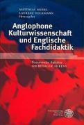 Anglophone Kulturwissenschaft und Englische Fachdidaktik