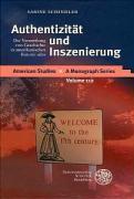 Authentizitat und Inszenierung: Die Vermittlung von Geschichte in amerikanischen 'historic sites' Sabine Schindler Author