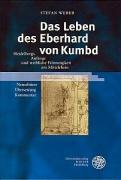 Das Leben des Eberhard von Kumbd: Anfänge und weibliche Frömmigkeit am Mittelrhein. Neuedition - Übersetzung - Kommentar (Heidelberger Veröffentlichungen zur Landesgeschichte und Landeskunde)