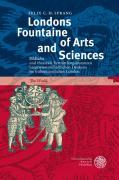 Londons Fountaine of Arts and Sciences: Bildliche und theatrale Vermittlungsinstanzen naturwissenschaftlichen Denkens im frühneuzeitlichen London (Anglistische Forschungen)