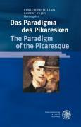 Das Paradigma des Pikaresken / The Paradigm of the Picaresque