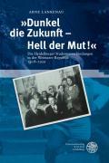 »Dunkel die Zukunft - Hell der Mut!«: Die Heidelberger Studentenverbindungen in der Weimarer Republik 1918-1929