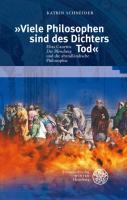 """""""Viele Philosophen sind des Dichters Tod"""": Elias Canettis 'Die Blendung' und die abendländische Philosophie (Beiträge zur neueren Literaturgeschichte)"""