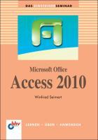 Microsoft Office Access 2010 (bhv Einsteigerseminar)