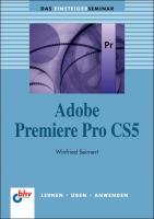 Adobe Premiere Pro CS5 (bhv Einsteigerseminar)