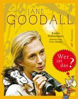 Jane Goodall. Wer ist das?