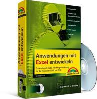Anwendungen mit Excel entwickeln: Professionelle Excel-VBA-Programmierung für die Versionen 2000 bis 2010
