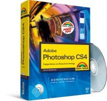 Adobe Photoshop CS4 - Kompendium: Pixelperfektion von Retusche bis Montage (Kompendium / Handbuch)