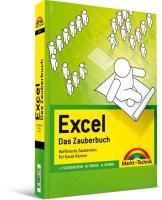 Excel - Das Zauberbuch: Raffinierte Zaubereien für Excel-Kenner (Office Einzeltitel)