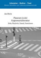 Flaneure in der Gegenwartsliteratur: Réda, Wackwitz, Pamuk, Nooteboom