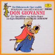 Der Holzwurm der Oper erzählt: Wolfgang Amadeus Mozart: Don Giovanni (Deutsche Grammophon Junior)