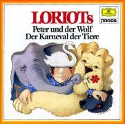 Loriots Peter und der Wolf / Der Karneval der Tiere. CD: Ein musikalisches Märchen