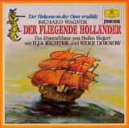 Der Holzwurm der Oper erzählt: Richard Wagner: Der fliegende Holländer