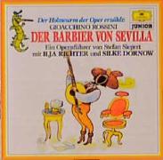 Der Barbier von Sevilla. Der Holzwurm der Oper erzählt. CD