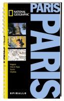 NATIONAL GEOGRAPHIC Spirallo Reiseführer Paris: Magazin. Infos und Tipps. Touren. Reiseatlas