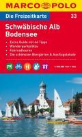 MARCO POLO Freizeitkarte 33 Schwäbische Alb / Bodensee 1 : 100 000: Extra Guide mit 66 Tipps. Wanderparkplätze. Fahrradtouren. Die schönsten Biergärten und Ausflugslokale