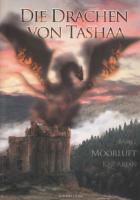 Die Drachen von Tashaa: Teil 2: Moorluft